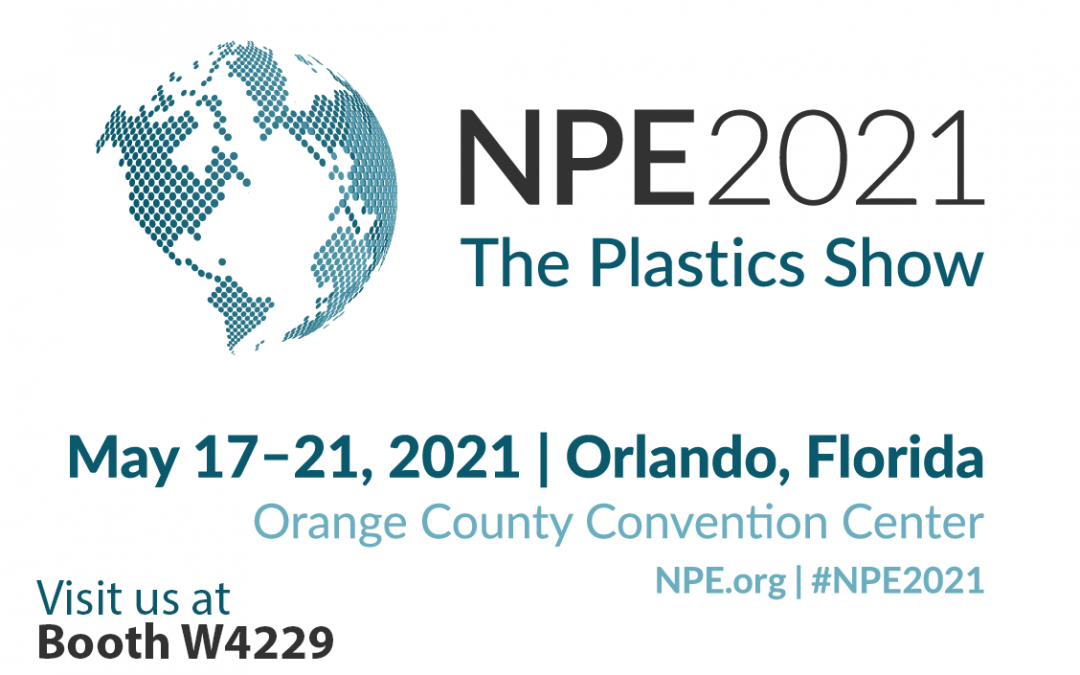 Come Visit Us at NPE 2021 Booth #W4229